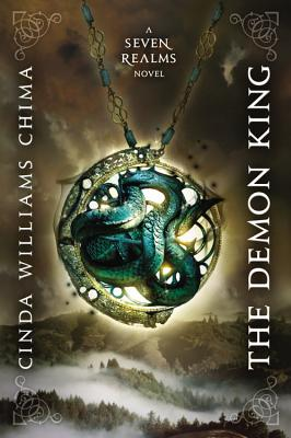 Demon King, The (A Seven Realms Novel), Cinda Williams Chima