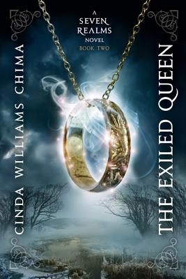 """Exiled Queen, The (A Seven Realms Novel)"", ""Chima, Cinda Williams"""