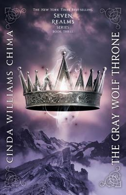 Image for GRAY WOLF THRONE (SEVEN REALMS, NO 3)