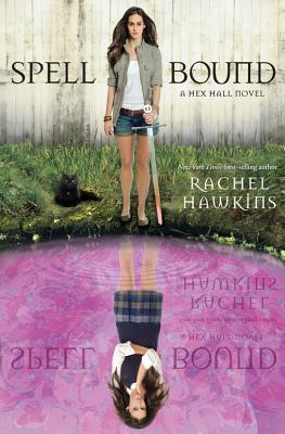 Image for Spell Bound (A Hex Hall Novel)