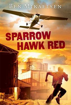 "Sparrow Hawk Red (new cover), ""Mikaelsen, Ben"""