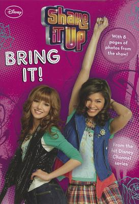 Shake It Up! #2: Bring It! (Junior Novelization)