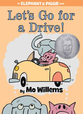 Image for Let's Go for a Drive! (An Elephant and Piggie Book)