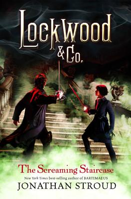 Image for The Screaming Staircase (Lockwood & Co)