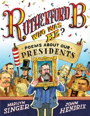 Image for Rutherford B., Who Was He?: Poems About Our Presidents