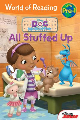 World of Reading: Doc McStuffins All Stuffed Up: Pre-Level 1, Disney Book Group; Hapka, Catherine