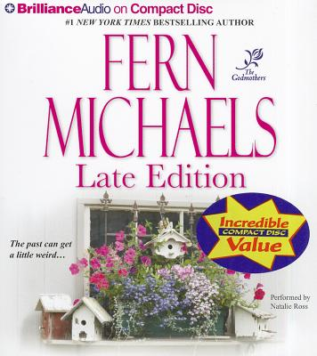 Late Edition (Godmothers Series), Fern Michaels