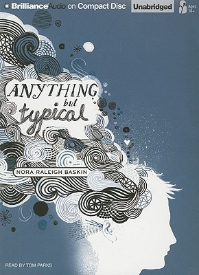 ANYTHING BUT TYPICAL, BASKIN, NORA RALEIGH