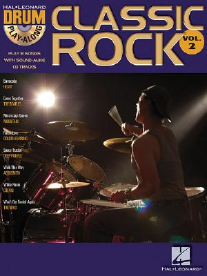 Image for Classic Rock: Drum Play-Along Volume 2 Bk/online audio (Hal Leonard Drum Play-Along)