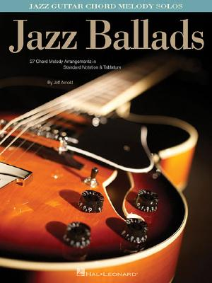 Image for Jazz Ballads - Jazz Guitar Chord Melody Solos
