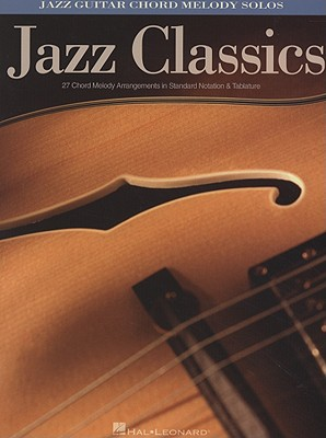 Image for Jazz Classics: Jazz Guitar Chord Melody Solos