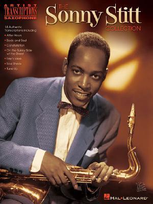 Image for The Sonny Stitt Collection: Saxophone Artist Transcriptions