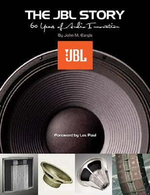 Image for The JBL Story - Sixty Years of Audio Innovation