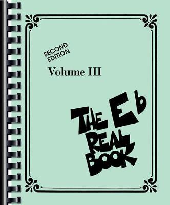 Image for The Real Book - Volume III: Eb Edition (Real Books (Hal Leonard))