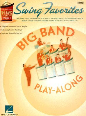 Image for Swing Favorites - Trumpet: Big Band Play-Along Volume 1 (Hal Leonard Big Band Play-Along)
