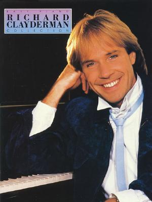Image for The Richard Clayderman Collection for Easy Piano (Easy Piano (Hal Leonard))