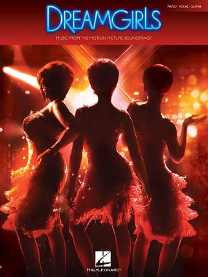 Image for Dreamgirls: Music from the Motion Picture Soundtrack (Piano/Vocal/Guitar Songbook)