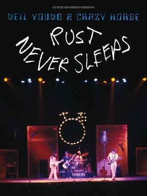 Image for Neil Young -Rust Never Sleeps (Guitar Recorded Versions)