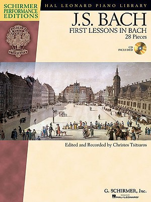Image for First Lessons in Bach: 28 Pieces (Schirmer Performance Editions) with online audio