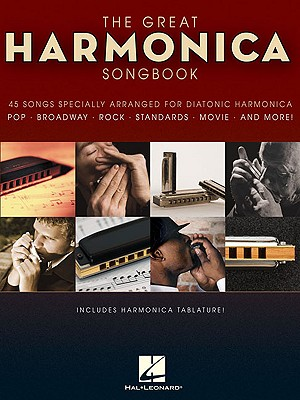 Image for The Great Harmonica Songbook: 45 Songs Specially Arranged for Diatonic Harmonica