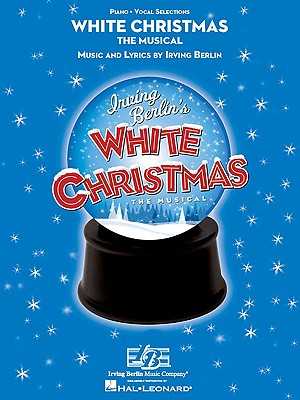 Image for White Christmas the Musical - Piano Vocal Selections