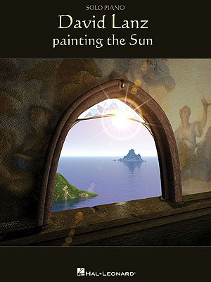 Image for David Lanz - Painting The Sun