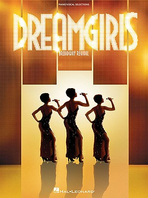 Image for Dreamgirls - Broadway Revival: Piano/Vocal Selections