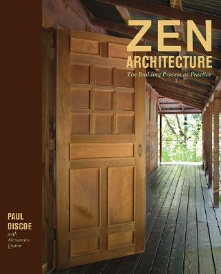 Image for Zen Architecture: The Building Process as Practice