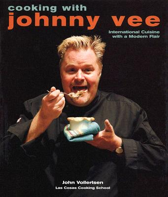 Image for Cooking with Johnny Vee: International Cuisine with a Modern Flair