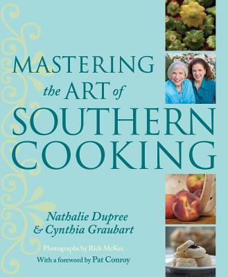 MASTERING THE ART OF SOUTHERN COOKING, DUPREE, NATHALIE