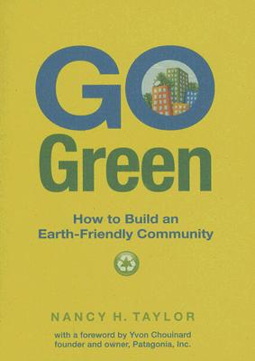 Image for Go Green: How to Build an Earth-Friendly Community