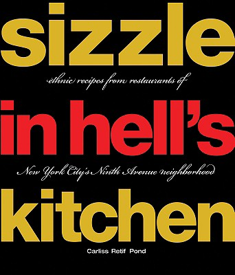 Sizzle in Hell's Kitchen, Pond Retif, Carliss