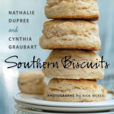 Southern Biscuits, Dupree, Nathalie; Graubart, Cynthia