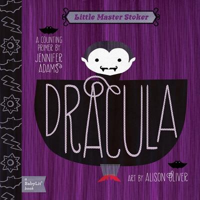 Dracula: A Babylit Counting Primer, Jennifer Adams