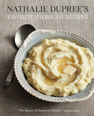 Image for NATHALIE DUPREE'S FAVORITE STORIES AND RECIPES