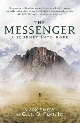 Image for The Messenger: A Journey Into Hope