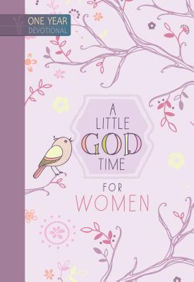 Image for A Little God Time for Women: One Year Devotional
