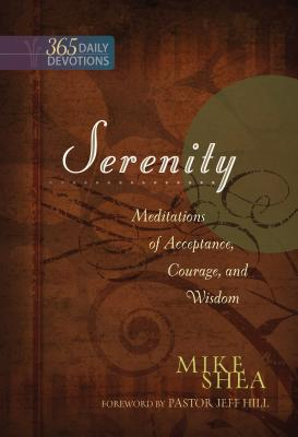 "Image for ""Serenity: Meditations of Acceptance, Courage, and Wisdom"""