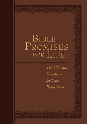 Image for Bible Promises for Life: The Ultimate Handbook for Your Every Need