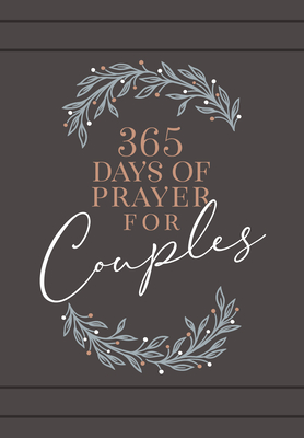 Image for 365 Days of Prayer for Couples: Daily Prayer Devotional (Paperback) - Inspirational Devotionals for Couples, Perfect Engagement and Anniversary Gift for Couples