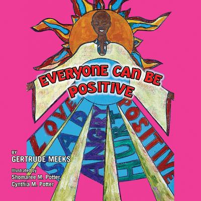 Everyone Can Be Positive, Gertrude Meeks