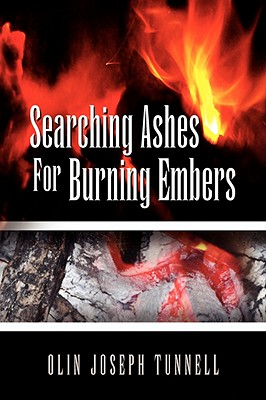 Searching Ashes for Burning Embers