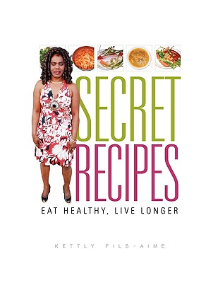 Secret Recipes, Fils-Aime, Kettly