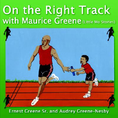 Image for On the Right Track with Maurice Greene: (Little Mo Stories)