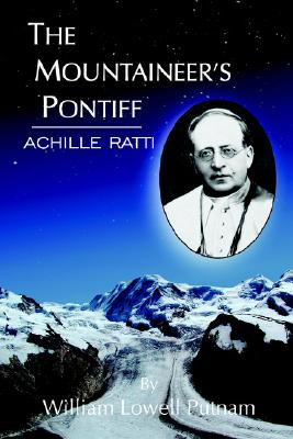 Image for The Mountaineer's Pontiff: ACHILLE RATTI
