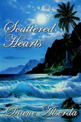 Scattered Hearts, Diane Alserda