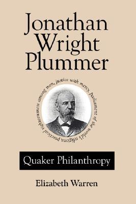 Image for Jonathan Wright Plummer  Quaker Philanthropy