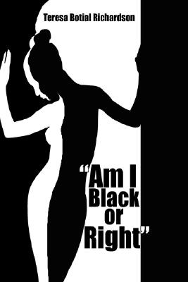 """Image for """"Am I Black or Right"""""""