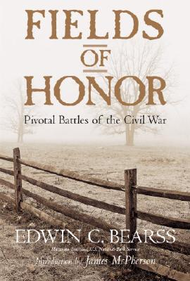 Image for Fields of Honor: Pivotal Battles of the Civil War