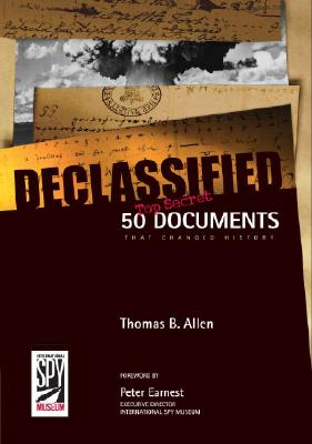 Image for Declassified: 50 Top-Secret Documents That Changed History